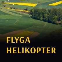 flyga helikopter malmö